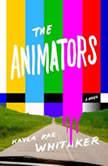 The Animators, Kayla Rae Whitaker