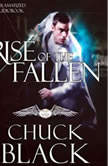 Rise of the Fallen Wars of the Realm, Chuck Black