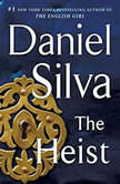 The Heist, Daniel Silva