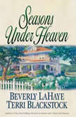 Seasons Under Heaven, Beverly LaHaye