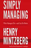Simply Managing What Managers Doand Can Do Better, Henry Mintzberg