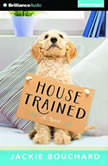 House Trained, Jackie Bouchard