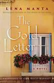 The Gold Letter, Lena Manta