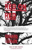Red on Red, Edward Conlon