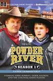 Powder River - Season One A Radio Dramatization, Jerry Robbins