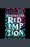 The Rosewater Redemption, Tade Thompson