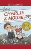 Charlie & Mouse, Laurel Snyder