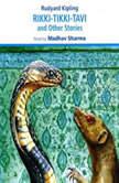 Rikki-Tikki-Tavi, Rudyard Kipling