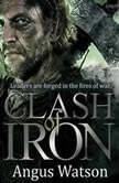 Clash of Iron, Angus Watson