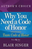 Why Do You Need a Code of Honor? A Selection from Rich Dad Advisors: Team Code of Honor, Author