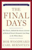 The Final Days, Bob Woodward