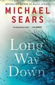 Long Way Down, Michael Sears