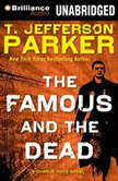 The Famous and the Dead, T. Jefferson Parker