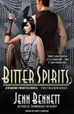 Bitter Spirits, Jenn Bennett