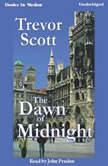 The Dawn Of Midnight, Trevor Scott