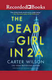 The Dead Girl in 2A, Carter Wilson