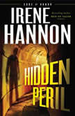 Hidden Peril, Irene Hannon