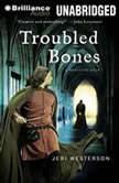 Troubled Bones, Jeri Westerson