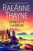 Serenity Harbor A Heartwarming Small Town Romance (Haven Point), RaeAnne Thayne