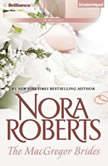 The MacGregor Brides, Nora Roberts
