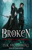 Broken, D.K. Holmberg