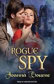 Rogue Spy, Joanna Bourne