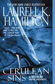 Cerulean Sins An Anita Blake, Vampire Hunter Novel, Laurell K. Hamilton
