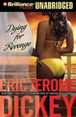 Dying for Revenge, Eric Jerome Dickey