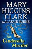 The Cinderella Murder, Mary Higgins Clark