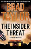 The Insider Threat A Pike Logan Thriller, Brad Taylor