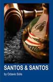 Santos & Santos, Octavio Solis