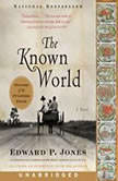 The Known World, Edward P. Jones