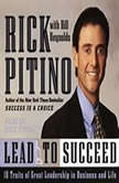 Lead to Succeed 10 Traits of Great Leadership in Business and Life, Rick Pitino