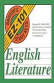 Barron's EZ101 Study Keys: English Literature, Benjamin W. Griffith, Ph.D.