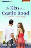 The Kiss on Castle Road, Lauren Christopher