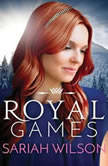 Royal Games, Sariah Wilson