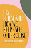 Big Friendship How We Keep Each Other Close, Aminatou Sow