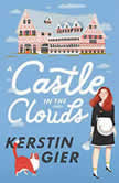 A Castle in the Clouds, Kerstin Gier