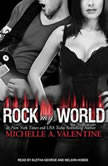 Rock My World, Michelle A. Valentine