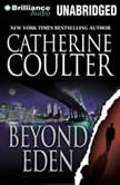 Beyond Eden, Catherine Coulter