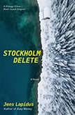 Stockholm Delete, Jens Lapidus