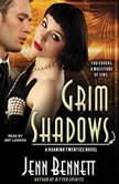 Grim Shadows, Jenn Bennett