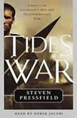 Tides of War, Steven Pressfield