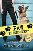 Paw Enforcement, Diane Kelly