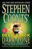 Deep Black Dark Zone, Stephen Coonts