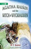 Agatha Raisin and the Witch of Wyckhadden, M. C. Beaton