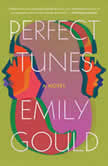 Perfect Tunes, Emily Gould