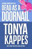 Dead as a Doornail, Tonya Kappes