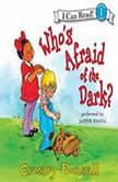 Who's Afraid of the Dark?, Crosby Bonsall