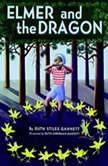 Elmer and the Dragon, Ruth Stiles Gannett